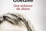 Pour quiconque est entiché par les questions d'ordre spirituel, un prix Nobel écrivant un roman qui s'intitule « Une enfance de Jésus », ça interpelle en diable. C'est pourquoi je n'ai guère tergiversé avant de plonger dans le plus récent J. M. Coetzee.